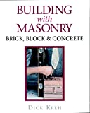 Building With Masonry: Brick, Block & Concrete