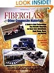 Fiberglass and Other Composite Materi...