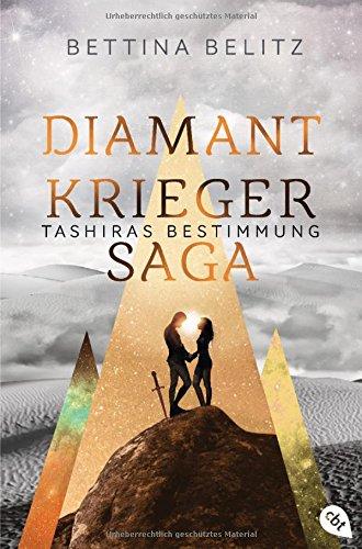 Die Diamantkrieger-Saga - Tashiras Bestimmung (Die Diamantenkrieger-Saga (Serie), Band 3)