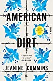 Image of American Dirt (Oprah's Book Club): A Novel