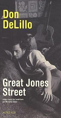 Great Jones Street par DeLillo