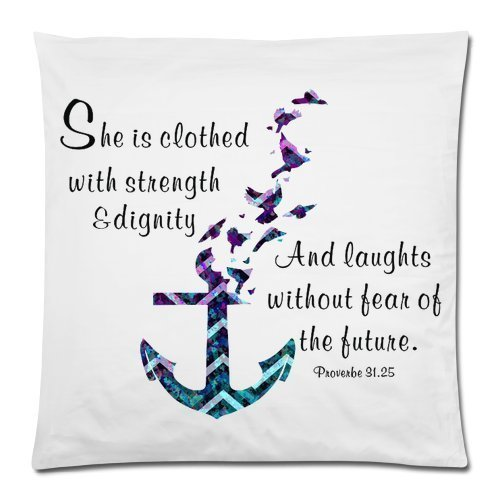 Bible Verse Pillow Case – She Is Clothed With Strength And Dignity – Hipster Anchor Pillowcase 18×18 Zippered inch Two Sides