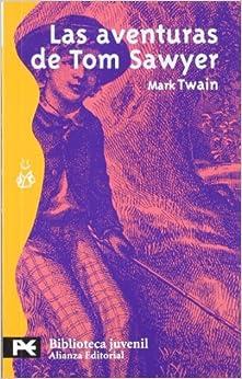 Book Las aventuras de Tom Sawyer (El Libro De Bolsillo / the Pocket Book) (Spanish Edition) by Mark Twain (2009-10-15)