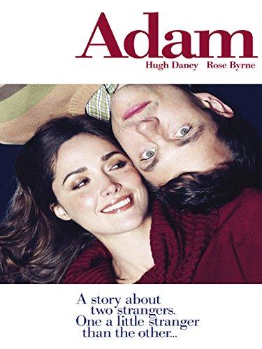 Adam - Eine Geschichte über zwei Fremde. Einer etwas merkwürdiger als der Andere Film