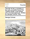 The Heir at Law, George Colman, 1170825818