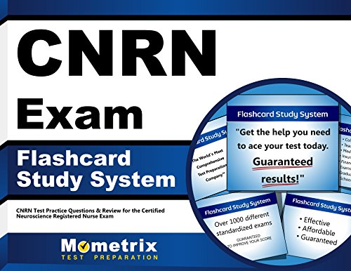 CNRN Exam Flashcard Study System: CNRN Test Practice Questions & Review for the Certified Neuroscience Registered Nurse Exam (Cards)