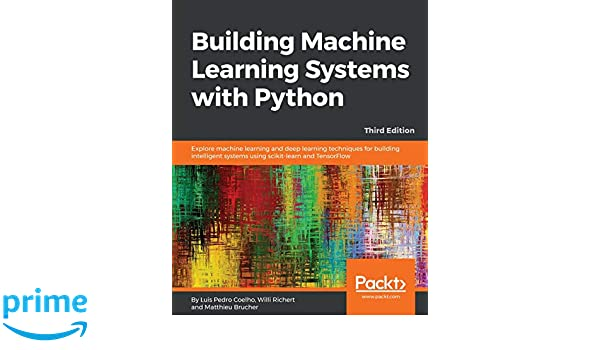 Building Machine Learning Systems with Python: Explore machine