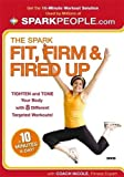 The Spark: Fit, Firm & Fired Up in 10 Minutes a Day [Import]
