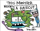 This Monster Needs a Haircut, Bethany Barton, 0803737335