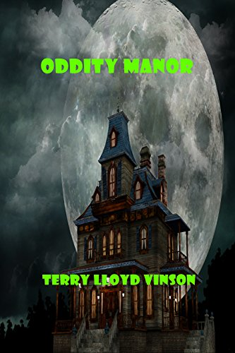 Oddity Manor by [Vinson, Terry]
