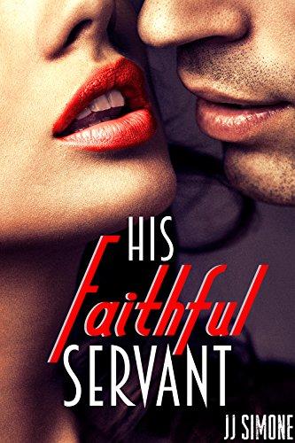 His Faithful Servant (Sharing His ()