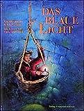 img - for Das blaue Licht. ( Ab 6 J.) Ein M rchen. book / textbook / text book