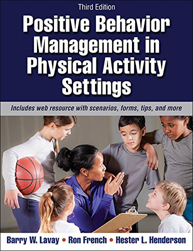 Physical Activity Lessons (Positive Behavior Management in Physical Activity Settings-3rd Edition With Web Resource)