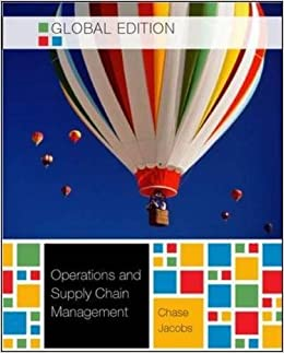 Operations and Supply Chain Management Global Edition by Jacobs, F. Robert, Chase, Richard B, Aquilano, Nicholas J (2010)