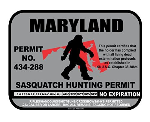 Maryland Sasquatch Hunting Permit License Bigfoot Vinyl Sticker Decal