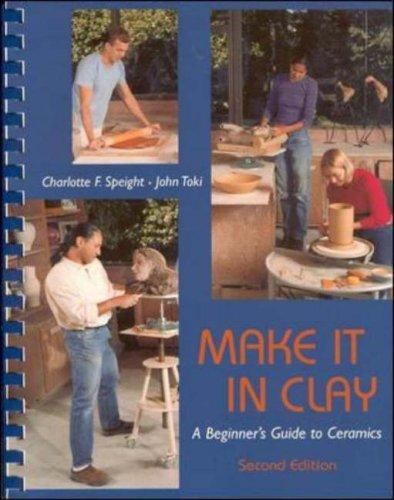 Make It in Clay: A Beginner's Guide to Ceramics by Brand: McGraw-Hill Humanities/Social Sciences/Languages