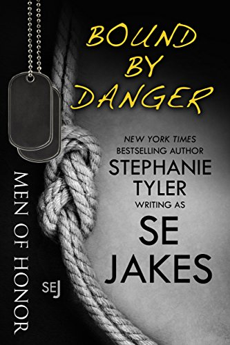 Bound By Danger: Men of Honor Book 4 (Bound By Law Tales From The Public Domain)