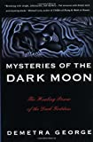 img - for Mysteries of the Dark Moon: The Healing Power of the Dark Goddess book / textbook / text book