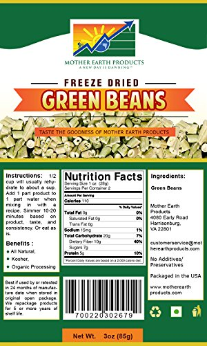 - Mother Earth Products Freeze Dried Green Beans (2 Cup Mylar Bag)