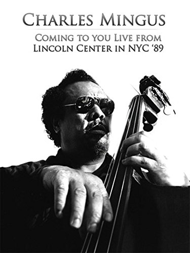 Charles Mingus - Epitaph: Live from Lincoln Center