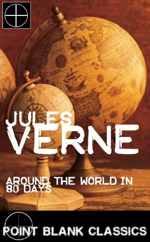 Around the world in 80 days kindle edition by jules verne around the world in 80 days by verne jules fandeluxe Choice Image