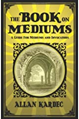 The Book on Mediums Paperback
