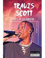 Travis Scott: Lo-Fi Hip-Hop Creator