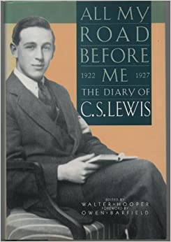 All My Road Before Me: The Diary of C.S. Lewis 1922-1927 by C. S. Lewis (1991-07-30)