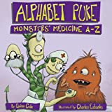 img - for Alphabet Puke: Monsters' Medicine A-Z book / textbook / text book