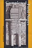 img - for Completed Field Notes: the Long Poems of Robert Kroetsch by Robert Kroetsch (2000-11-10) book / textbook / text book