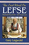 Last Word on Lefse: Heartwarming Stories and