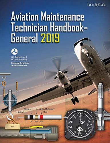 Aviation Maintenance Technician Handbook - General: FAA-H-8083-30A (FAA Handbooks Series) (Aviation Maintenance Technician Handbook Airframe Volume 2)