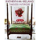 Kathryn M. Ireland Timeless Interiors
