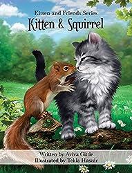 Kitten & Squirrel (Kitten and Friends)