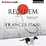 Requiem   Frances Itani