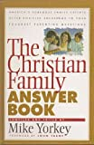 The Christian Family Answer Book, , 1564765989