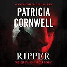 Ripper: The Secret Life of Walter Sickert Audiobook by Patricia Cornwell Narrated by Mary Stuart Masterson