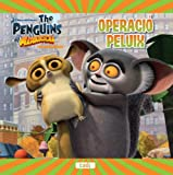 img - for The Penguins of Madagascar. Operaci  peluix book / textbook / text book