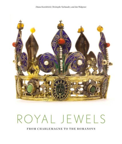 Royal Jewels: From Charlemagne to the Romanovs