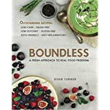 Boundless: A Fresh Approach To Real Food Freedom
