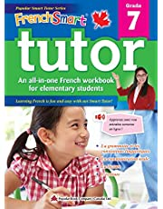 FrenchSmart Tutor Grade 7: A Grade 7 French Workbook with corresponding audio clips to develop and improve oral and listening skills