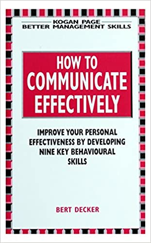 How to communicate effectively how to communicate effectively amazon bert decker 9781850918929 books fandeluxe Gallery