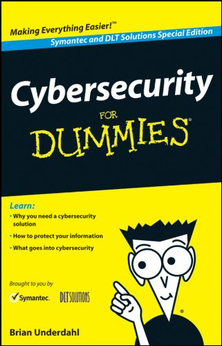Cybersecurity For Dummies   Symantec And Dlt Solutions Special Edition
