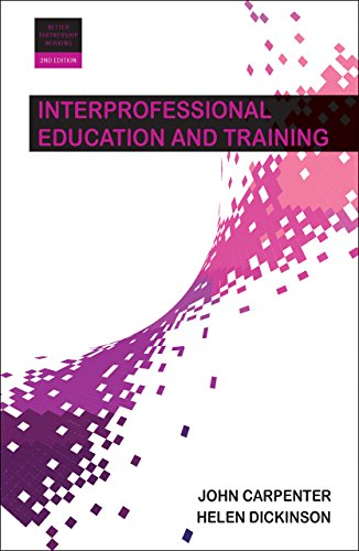 Interprofessional Education and Training (Better Partnership Working)