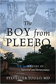 The Boy from Pleebo: A Story of Survival and Perseverance