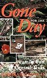 Gone for the Day : Family Fun in Central Texas, Douglas, Deborah, 0890966508