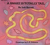 A Snake Is Totally Tail, Judi Barrett, 0689711484