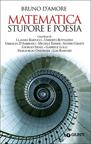 Matematica, stupore e poesia (Saggi Giunti) (Italian Edition)
