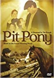 Pit Pony: A Diamond in the Rough: Based on the Award Winning Novel [Import]