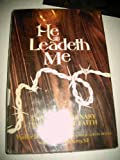 He Leadeth Me, Walter J. Ciszek and Daniel L. Flaherty, 0385040512